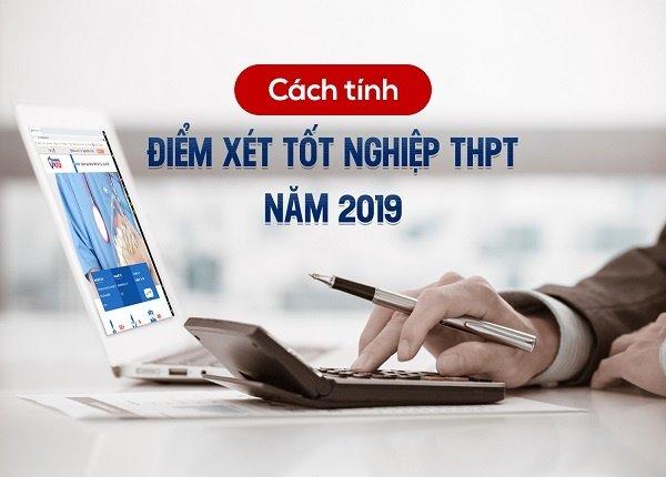 Chi tiết cách tính điểm tốt nghiệp THPT quốc gia 2019
